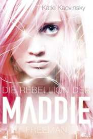 Rebellion der Maddie Freeman